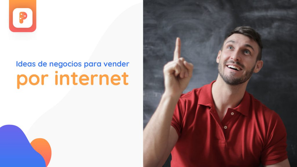 Ideas de negocios para vender por internet